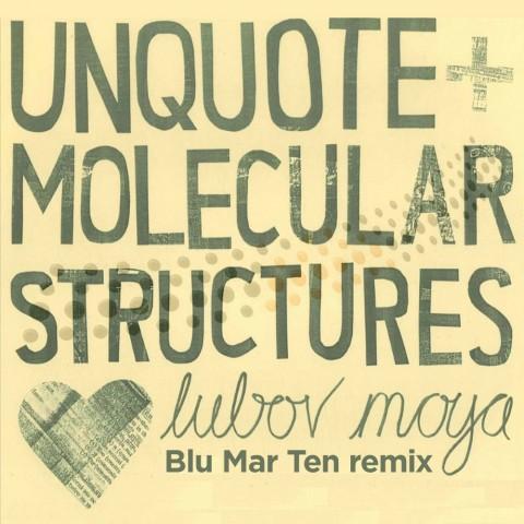 Unquote - Lubov Moya (BMT remix)