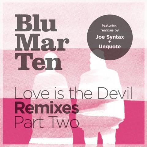 Love is the Devil Remixes: Part 2