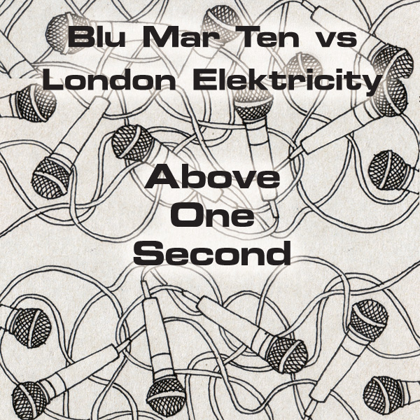 Free Track – Blu Mar Ten Vs London Elektricity – 'Above One Second'