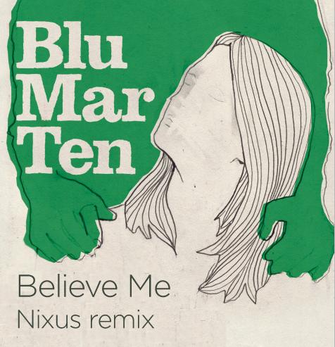 'Believe Me' (Nixus remix)