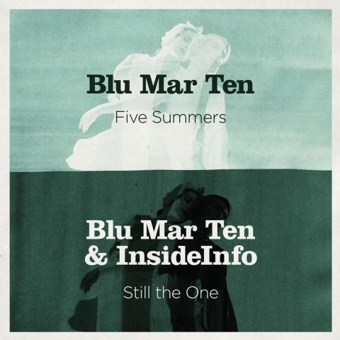 Five Summers / Still The One (feat. InsideInfo)