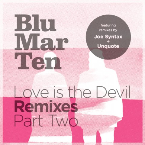 Love Is The Devil Remixes Pt 2