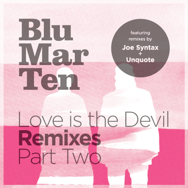 Love is the Devil Remixes Part 2