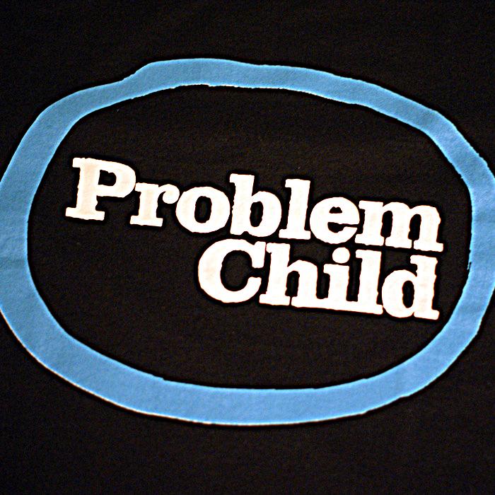 Problem Child Detail