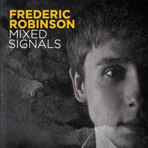 Frederic Robinson – Mixed Signals CD