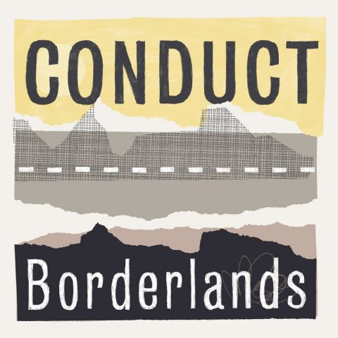 Conduct – Borderlands LP