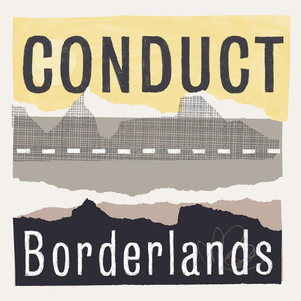 Conduct – Borderlands